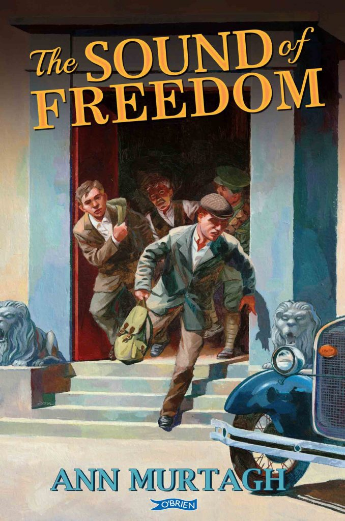 The Sound of Freedom - An historical novel by Ann Murtagh